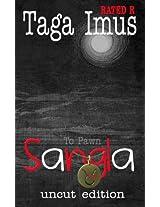 Sangla to Pawn: Tagalog Gay Fantasy, Uncut Edition