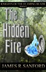 The Hidden Fire (Knights of the Flaming Blade: Book 2)