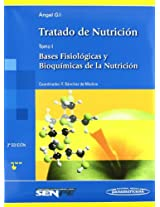 Tratado de nutricion / Nutrition Treatise: Bases Fisiologicas Y Bioquimicas De La Nutricion / Physiological and Biochemical Basis of Nutrition: 1