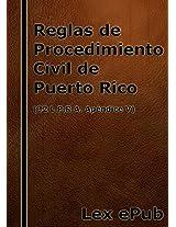 Reglas de Procedimiento Civil de Puerto Rico: 32 L.P.R.A. Ap. V (Spanish Edition)