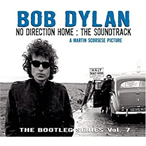 The Bootleg Series, Vol.7: No Direction Home: The Soundtrack