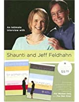 An Intimate Interview with Shaunti and Jeff Feldhahn [VHS]