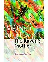 Máthair an Fhiaigh: The Raven's Mother