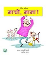 Nacho, Nana! (Picture Books is Hindi)