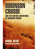 Robinson Crusoe and the Further Adventures of Robinson Crusoe (Adlard Coles Maritime Classics)