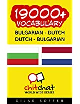 19000+ Bulgarian - Dutch Dutch - Bulgarian Vocabulary (ChitChat WorldWide) (Afrikaans Edition)