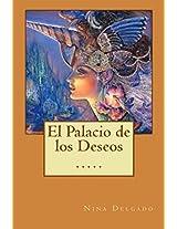 El Palacio de los Deseos (Contando Cuentos nº 10) (Spanish Edition)