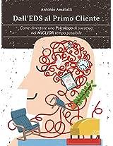 Dall'EDS al Primo Cliente - Come diventare  uno Psicologo di Successo nel Miglior Tempo Possibile