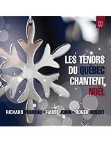 Tenors Du Quebec Chantent Noel