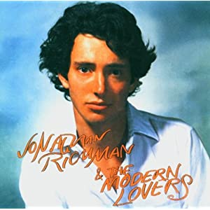 Jonathan Richman & The Modern Lovers [remaster +4]