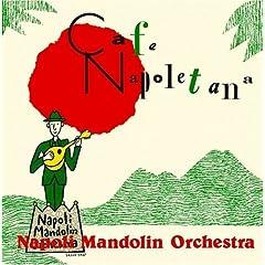 【クリックでお店のこの商品のページへ】ナポリ・マンドリン・オーケストラ : カフェ・ナポレターナ - 音楽