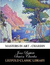 Masters in Art - Chardin