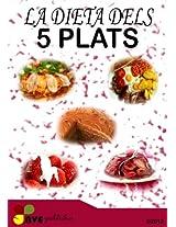LA DIETA DELS 5 PLATS