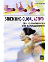 Stretching Global Activo / Global Active Stretching: De la perfeccion muscular a los resultados deportivos / From Muscular Perfection to Sports Results: 2