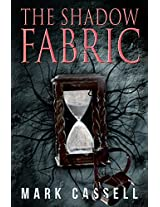 The Shadow Fabric