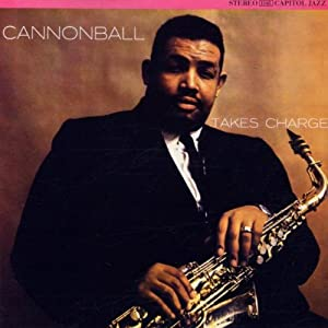 Cannonball Takes Charge Vol 6