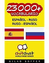 23000+ Español - Ruso Ruso - Español Vocabulario (Charla Mundial) (Afrikaans Edition)
