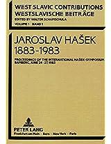 Jaroslav Hasek 1883-1983: Proceedings of the International Hasek-Symposium Bamberg, June 24 - 27, 1983 (European University Studies. Series XI, Education)