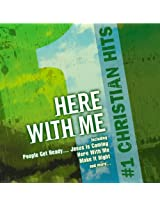 #1 Christian Hits: Here With M