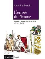 L'errore di Platone: Biopolitica, linguaggio e diritti civili in tempo di crisi (Saggi)