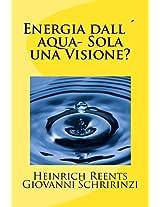 Energia dall´acqua-Sola una visione? (Italian Edition)
