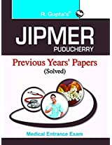JIPMER Pondicherry Medical Entrance Exam: Previous Year's Solved Papers (Old Edition)