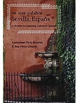 En Una Palabra, Sevilla, Espana: A CD-ROM for Exporing Culture in Spanish