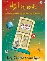 Hoi et Apres: Manuel de Survie en Suisse Allemand