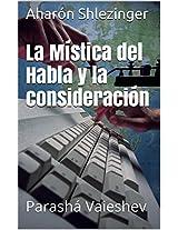 La Mística del Habla y la consideración (La Parashá en Profundidad) (Spanish Edition)