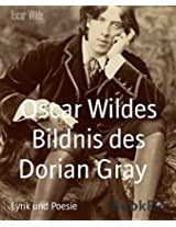 Oscar Wildes Bildnis des Dorian Gray: New Edition