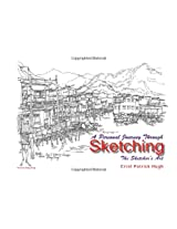 A Personal Journey Through Sketching: The Sketcher's Art