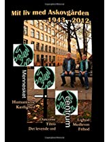 Mit LIV Med Askovgarden 1943 - 2012
