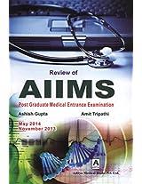 Review of AIIMS Post Graduate Medical Entrance Examination May 2014 November 2013