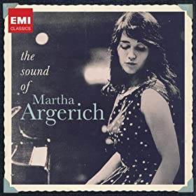 Martha Argerich: The Sound of Martha Argerich