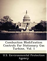 Combustion Modification Controls for Stationary Gas Turbine, Vol. 1