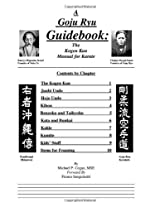 A Goyu Ryu Guidebook: the Kogen Kan Manual for Karate
