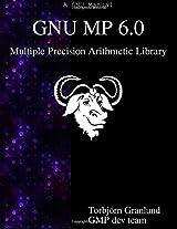 GNU MP 6.0 Multiple Precision Arithmetic Library