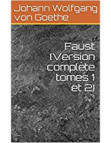 Faust (Version complète tomes 1 et 2) (French Edition)