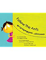 Follow the Ants/Urumbukalude Pinnale (Bilingual: English/Malayalam)