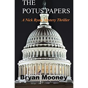 The Potus Papers: Volume 1 (Nick Ryan Mystery Thrillers)