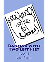 Dancing With Two Left Feet: DW2LF