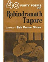 Forty Poems of Rabindranath Tagore