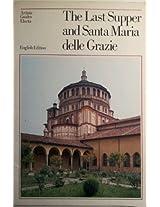 """""""Last Supper"""" and Santa Maria Delle Grazie"""