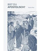 Bist du apostolisch?
