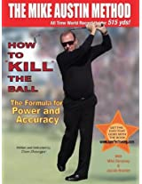 How to Kill the Ball-Dan Shauger
