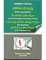 Police Investigation, Security Proceedings for Prevention of Crime, Plea Bargaining, CrPC Amendment Acts (Telugu)
