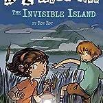 Invisible Island, The