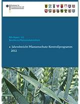 Berichte zu Pflanzenschutzmitteln 2012: Jahresbericht Pflanzenschutz-Kontrollprogramm (BVL-Reporte)