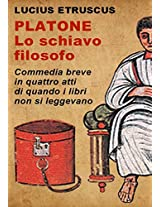 Platone, lo schiavo filosofo