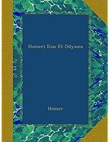 Homeri Ilias Et Odyssea